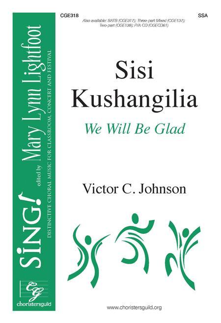 Sisi Kushangilia