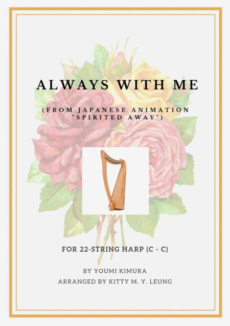 Always With Me from Spirited Away 千と千尋の神隠し- 22 String Harp (C - C)