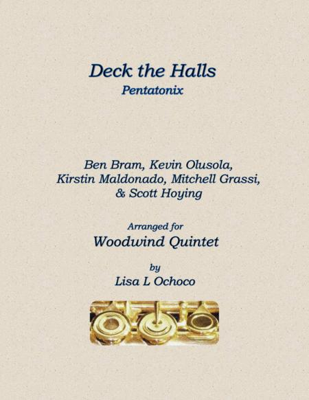 Deck The Halls by Pentatonix for Woodwind Quintet