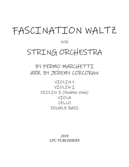 Fascination Waltz for String Orchestra