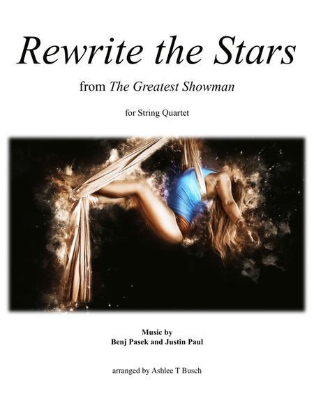 Rewrite The Stars for String Quartet