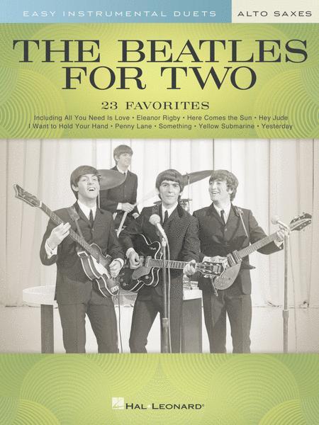 The Beatles for Two Alto Saxes