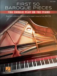 First 50 Baroque Pieces You Should Play on Piano