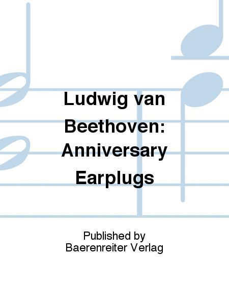 Ludwig van Beethoven: Anniversary Earplugs