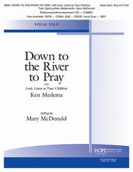 Down to the River to Pray with Lord, Listen to Your Children
