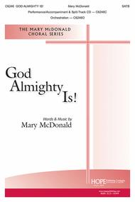 God Almighty Is!