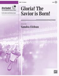 Gloria! The Savior Is Born!