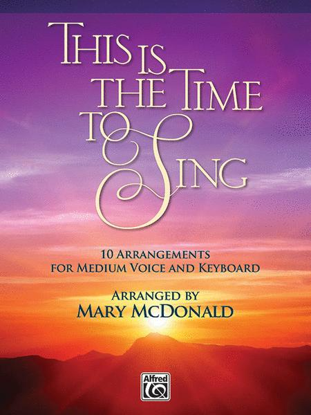 This Is the Time to Sing