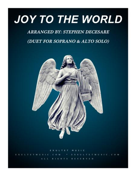 Joy To The World (Duet for Soprano and Alto Solo)