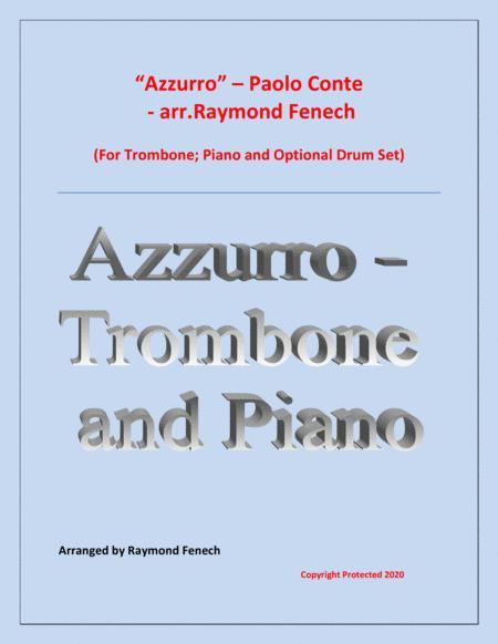 Azzurro - Trombone; Piano and Drum Set