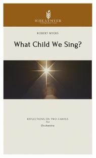 What Child We Sing?