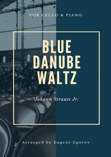 Blue Danube Waltz, Johann Strauss Jr., For Cello & Piano