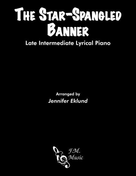The Star-Spangled Banner (Intermediate Lyrical Piano)