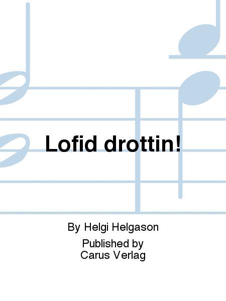 Lofid drottin!