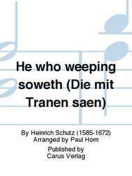 He who weeping soweth (Die mit Tranen saen)
