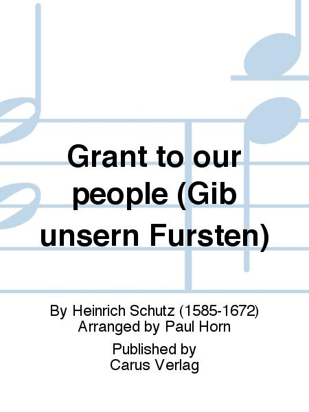 Grant to our people (Gib unsern Fursten)