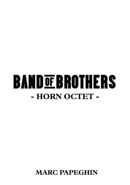 Band Of Brothers // French Horn Octet