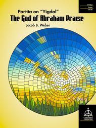 The God of Abraham Praise: Partita on