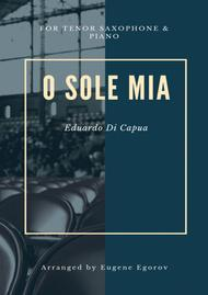 O Sole Mio, Eduardo Di Capua, For Tenor Saxophone & Piano