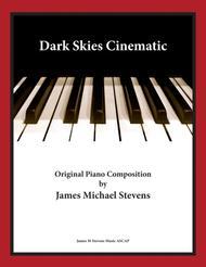 Dark Skies Cinematic - Minimalist Piano & Ambient Orchestra