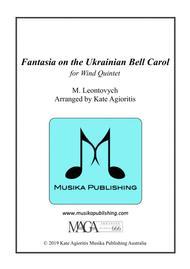 Fantasia on the Ukrainian Bell Carol - for Wind Quintet