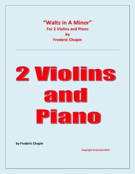 Waltz in A Minor (Chopin) - 2 Violins and Piano - Chamber music