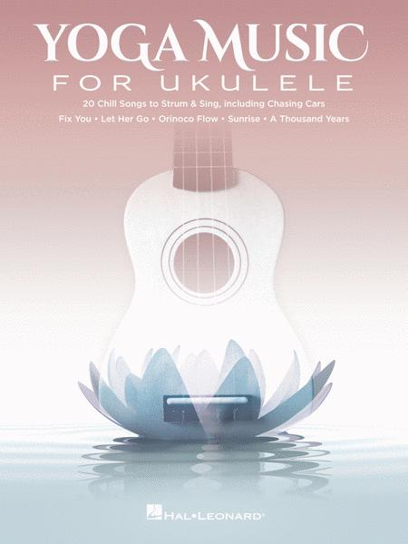 Yoga Music for Ukulele