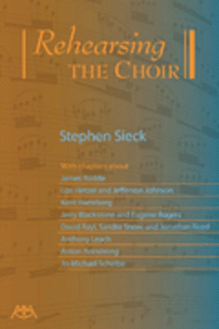 Rehearsing the Choir