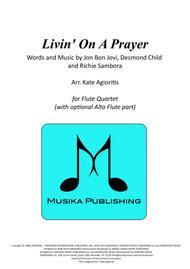 Livin' On A Prayer - Bon Jovi - for Flute Quartet