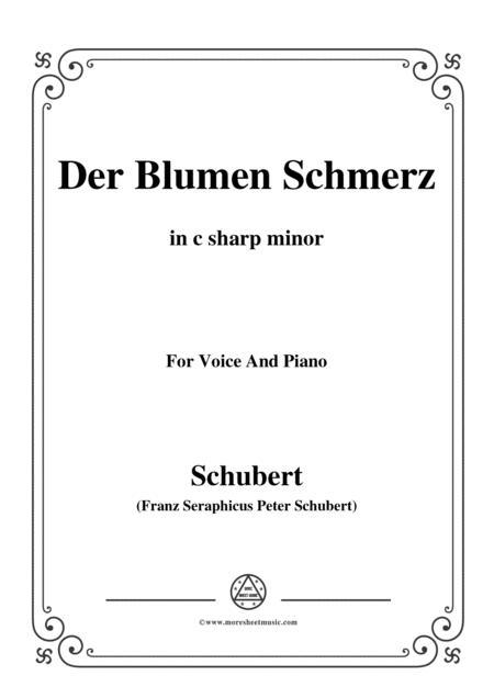 Schubert-Der Blumen Schmerz,Op.173 No.4,in c sharp minor,for Voice&Piano