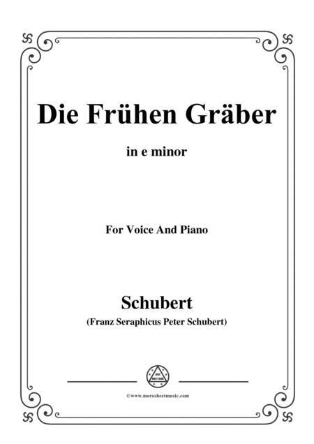 Schubert-Die Frühen Gräber,in e minor,for VoiceΠano