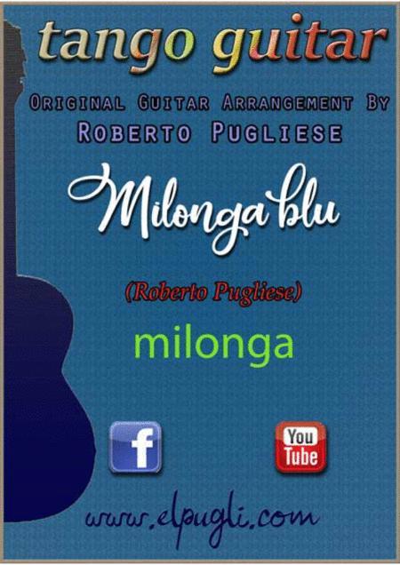 Milonga Blue - milonga in classical guitar.