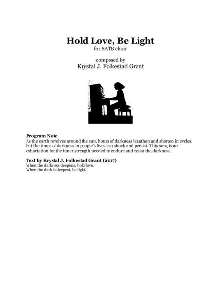 Hold Love, Be Light