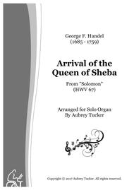 Organ: Entry / Arrival of the Queen of Sheba (from Solomon HWV 67) - George F. Handel