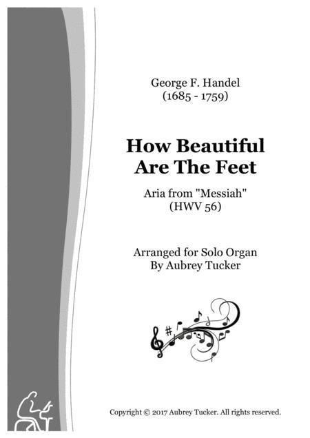 Organ: How Beautiful Are The Feet (Aria from 'Messiah' HWV 56) - George F. Handel