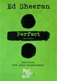 Perfect by Ed Sheeran for Flute