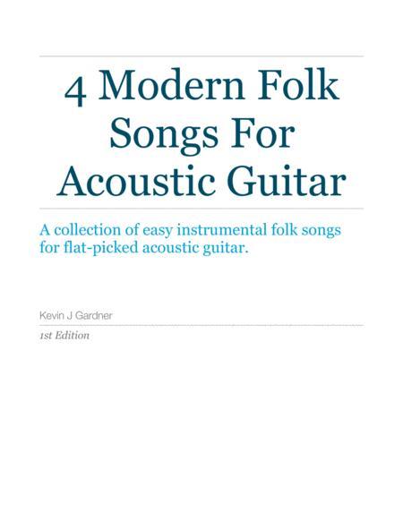 4 Modern Folk Songs For Acoustic Guitar
