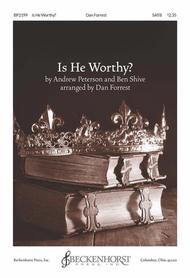 Is He Worthy? (octavo) [SATB choir]