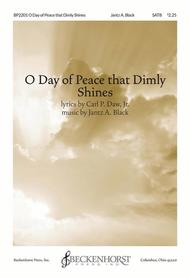 O Day of Peace That Dimly Shines (octavo) [SATB choir]
