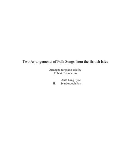 Two Arrangements of Folk Songs from the British Isles