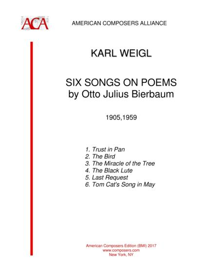 [WeiglK] Six Songs on Poems by Otto Julius Bierbaum