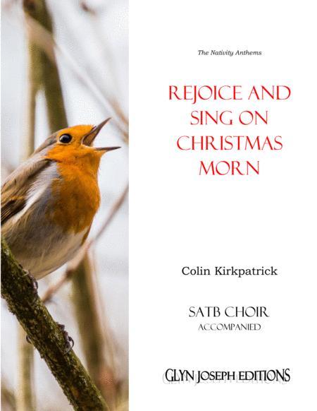 Rejoice and Sing on Christmas Morn! (SATB accompanied)