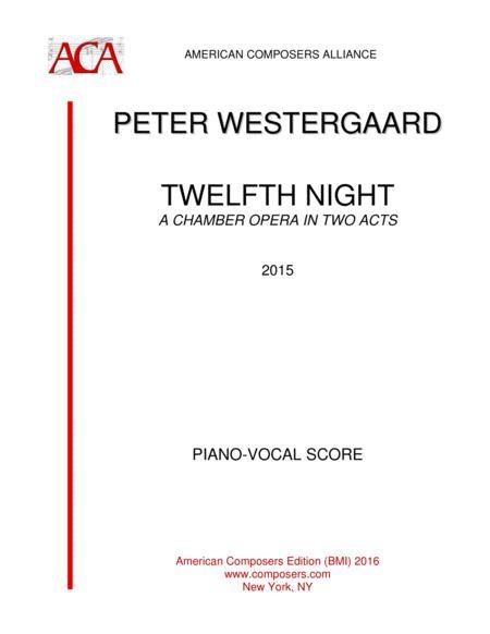 [Westergaard] Twelfth Night (Piano/Vocal)