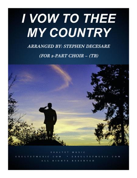 I Vow To Thee My Country (for 2-part choir - (TB)
