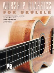 Worship Classics for Ukulele
