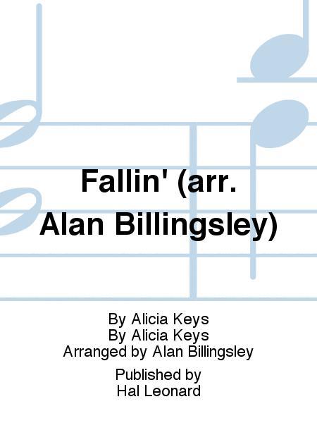 Fallin' (arr. Alan Billingsley)
