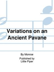 Variations on an Ancient Pavane
