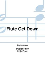 Flute Get Down