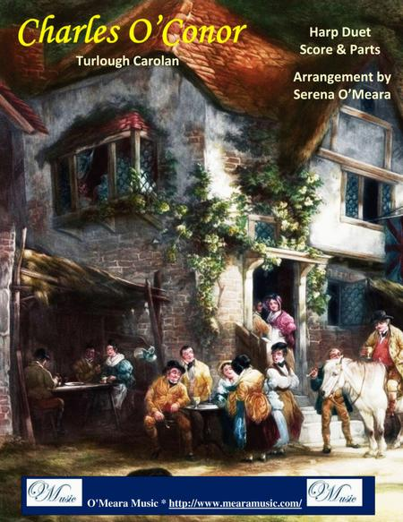 Charles O'Conor, Score and Parts