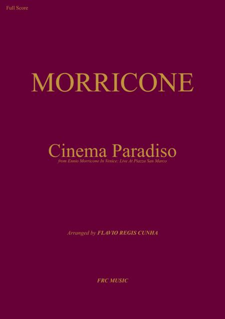 Cinema Paradiso - for Orchestra (from Ennio Morricone In Venice: Live At Piazza San Marco)